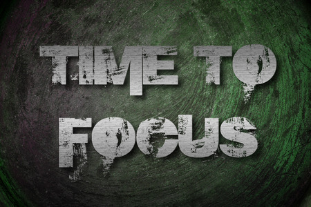 Time To Focus Concept text on background Stock Photo