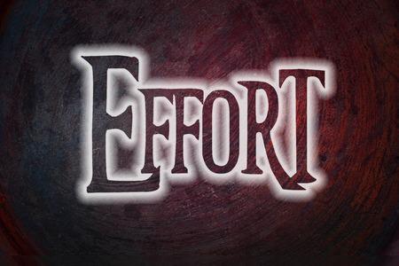 effort: Effort Concept text on background