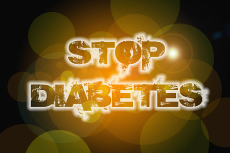 Stop Diabetes Concept text on background photo