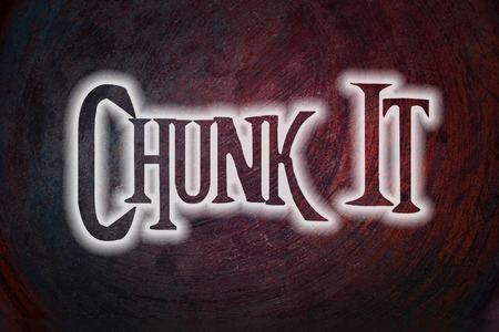 chunk: Chunk It Concept text on background