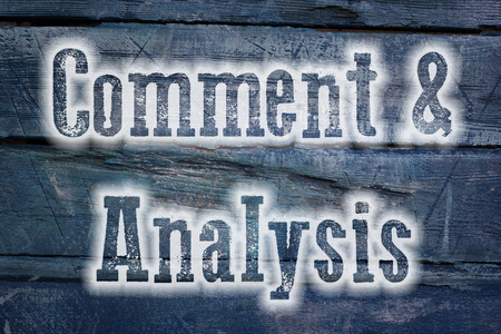 Comment And Analysis Concept text on background photo