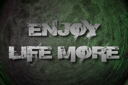 happyness: Enjoy Life More Concept text on background Stock Photo