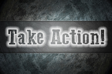 Take Action Concept text on background photo