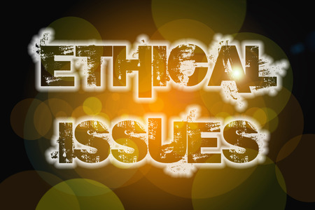 ethical: Ethical Issues Concept text on background Stock Photo