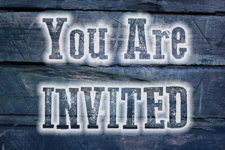 you are welcome: You Are Invited Concept text on background Stock Photo