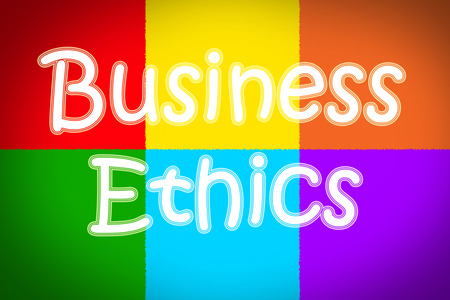 business ethics: Business Ethics Concept text on background