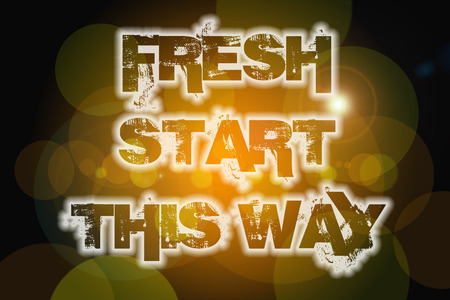Fresh Start This Way Concept text on background photo