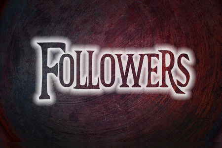 followers: Followers Concept text on background