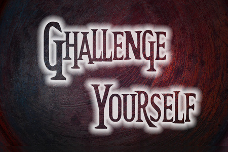 Challenge Yourself Concept text on background photo