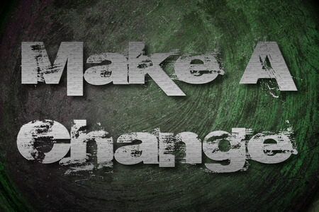 Make A Change Concept text on background photo