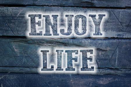 enjoy life: Godetevi il testo Concetto Di Vita Archivio Fotografico