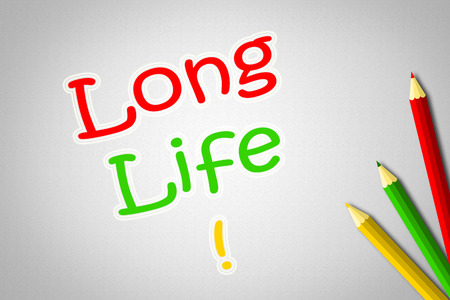 long lived: Long Life Concept text on background