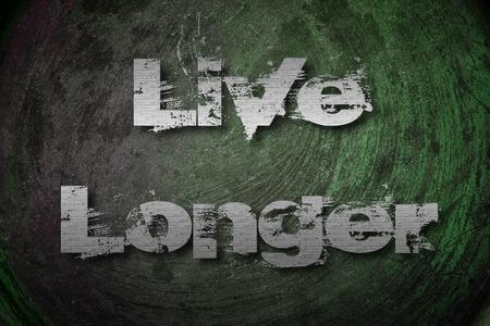 longer: Live Longer Concept text  Stock Photo