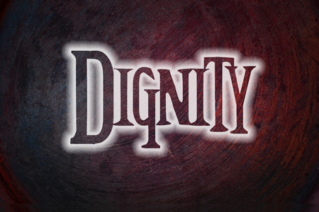 self respect: Dignity Concept text on background