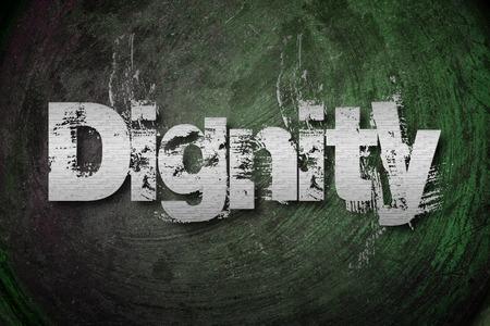 Dignity Concept text on background photo