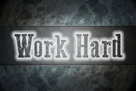 drudgery: Work Hard Concept text on background