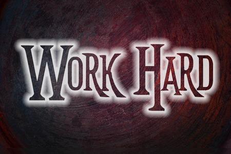 slog: Work Hard Concept text on background