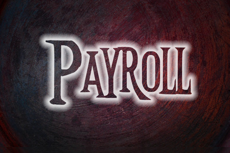Payroll Concept text on background photo
