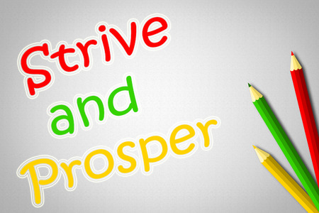 prosper: Strive And Prosper Concept