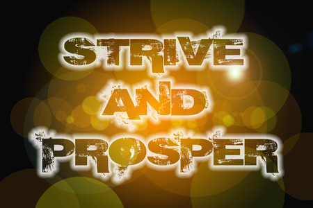 strive: Strive And Prosper Concept