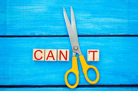 I can self motivation - Cutting the letter t of the written word I cant so it says I can, goal achievement, potential, overcoming