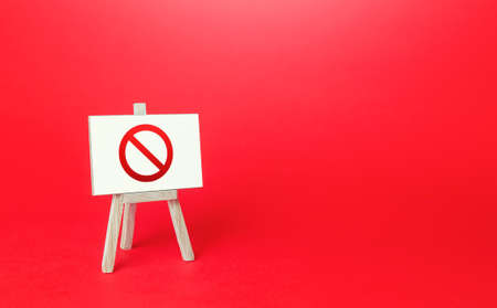 Prohibition sign NO easel on red background. No access, restricted area. Absence of something. Sanction restrictions. Ban, Embargo. Denying, stopping. Reaching Limits. Restrictive measures. Full sale Stock fotó