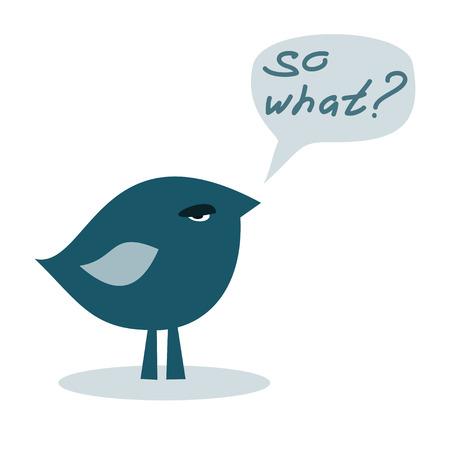 arrogant: so what. haughtiness bird, vector illustration Illustration