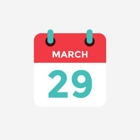 Flat icon calendar 29 of March. Date, day and month. Vector illustration. 스톡 콘텐츠 - 131812328