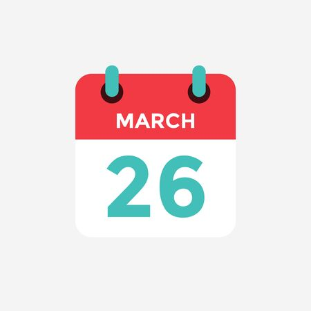 Flat icon calendar 26 of March. Date, day and month. Vector illustration. 일러스트