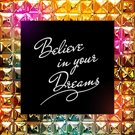 inspire: Inspirational quote design on  shiny diamonds background Illustration