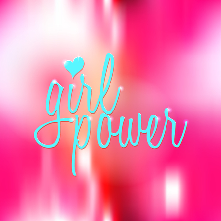 Girl Power inspirational quote