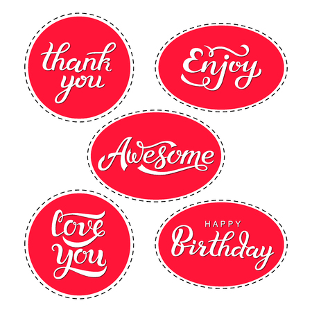 Set of lettering quotes stickers - thank you, enjoy, awesome, love you, happy birthday. Gift labels for decorating presents for holidays. Red and white round and oval stickers.