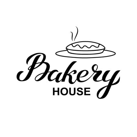 Bakery house logo card. Typography hand drawn vector illustration, poster with hot pie. Banner template, black and white.