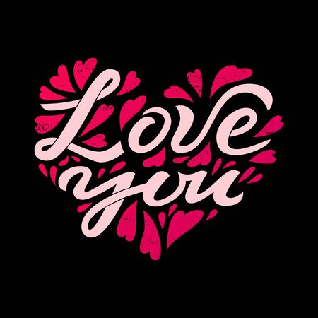 Love you - hand drawn typography lettering vector greeting card with heart. Valentine's Day illustration on black background. Love quote, handwritten calligraphy design.