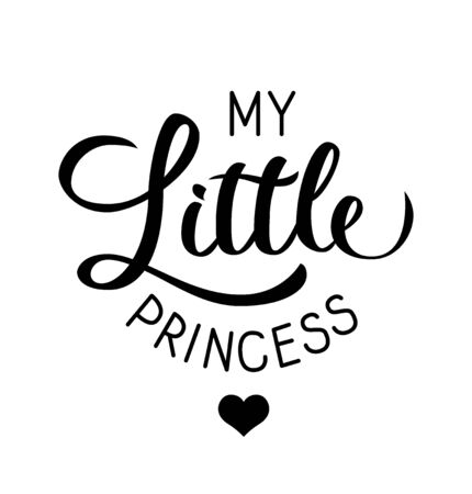 My little Princess - logo design, vector template. Hand drawn lettering calligraphy, concept icon. Vector illustration