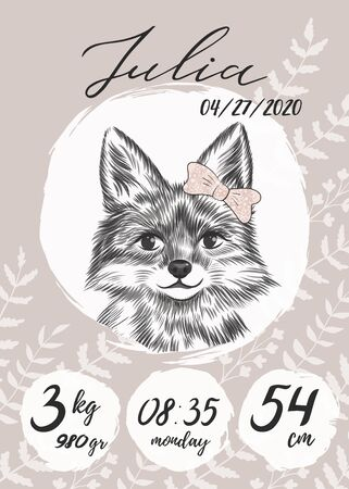 Metric baby girl poster with little fox with bow sketch, hand drawn Julia name, calligraphy text. Time, date of the birth, weight of newborn information. Greeting poster card with lettering.