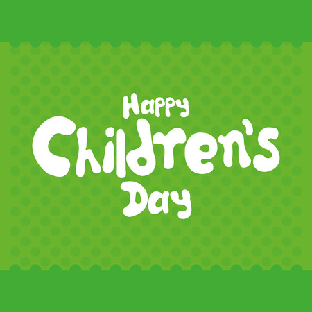 childrens day: a green background with text for childrens day