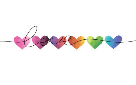 Bright abstract triangle hearts in a row. One line word Love. Valentines day banner, placard, card template design. Rainbow palette art. Vector illustration.