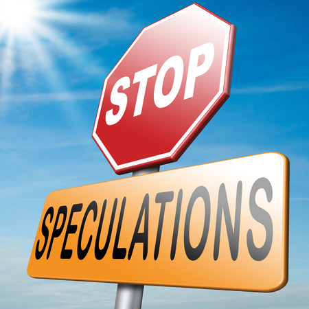 speculating: no speculations stop speculatingon stock market