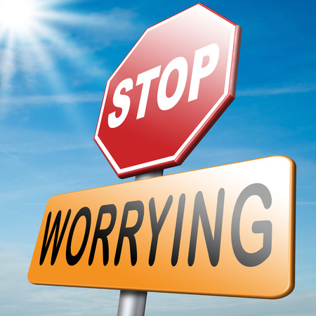 worries: stop worrying no worries solve all problems keep calm and dont panic, just think positive and overcome problems Stock Photo
