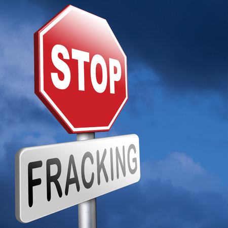 Shale: stop fracking ban shale gas and hydraulic or hydrofracking