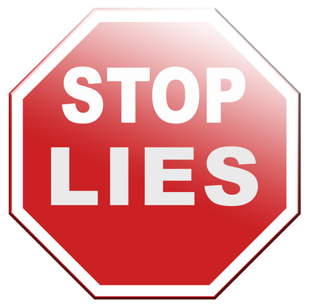 falsehood: no more lies stop lying tell the truth Stock Photo