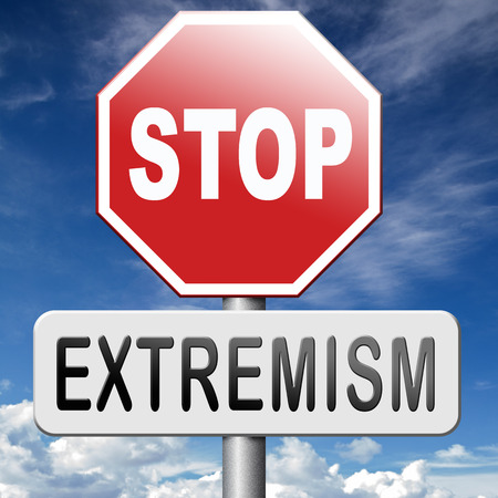 extremist: stop extremism political and religion terrorism and discrimination