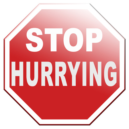 stop hurrying no worries stressful life, stress free living, relax and take your time enjoy. Don't work against clock or deadline, don't hurry up. Banque d'images
