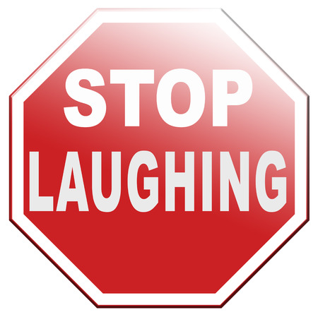 stop laughing or laughter serious business and no joke this is for real