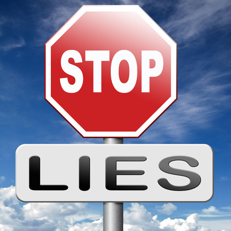 deceitful: no more lies stop lying tell the truth Stock Photo