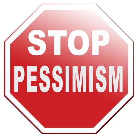 no pessimism think positive optimism