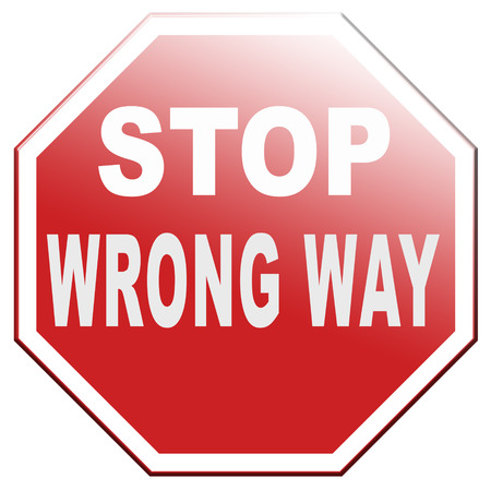 wrong way stop and turn back now bad direction making mistakes Banque d'images