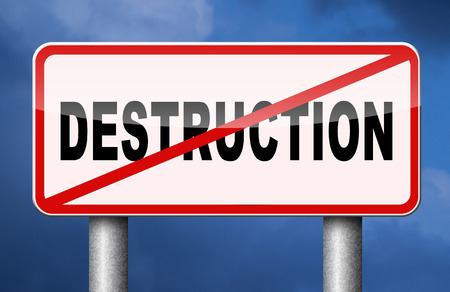 Stop destruction pollution deforestation or global warming save our planet dont destruct life on earth or single ecosystem Banque d'images