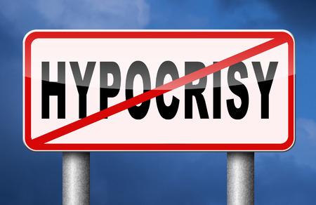 stop hypocrisy faking hypocrite